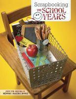 Scrapbooking the School Years