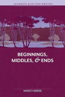 Beginnings, Middles & Ends