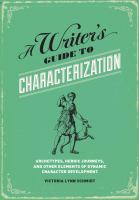 A Writer's Guide to Characterization
