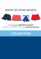 13th Annual Writer's Digest Short Short Story Competition Winners