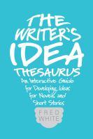 The Writer's Idea Thesaurus