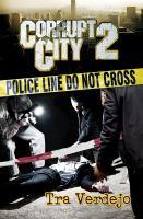Corrupt City 2