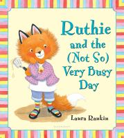 Ruthie and the (not So) Very Busy Day