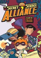 The Secret Science Alliance and the Copycat Crook