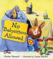 No Babysitters Allowed