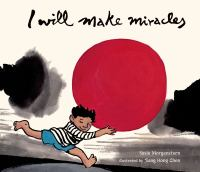 I Will Make Miracles