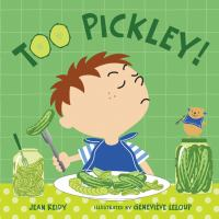 Too Pickley!
