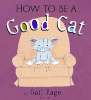 How to Be A Good Cat