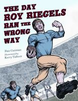 The Day Roy Riegels Ran the Wrong Way