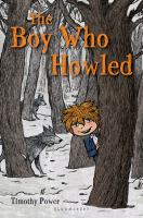The Boy Who Howled