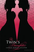The Twin's Daughter / Lauren Baratz-Logsted