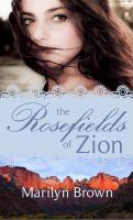 The Rosefields of Zion