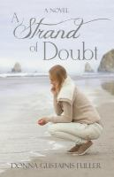 A Strand of Doubt