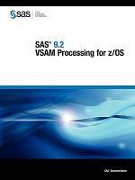 SAS 9.2 VSAM Processing for Z/OS