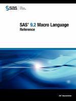 SAS 9.2 Macro Language