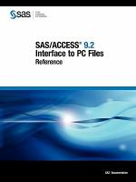SAS/ACCESS 9.2 Interface to PC Files