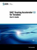 SAS Scoring Accelerator 1.5 for Teradata