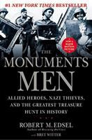 The monuments men : Allied heros, Nazi thieves, and the greatest treasure hunt in history