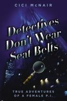 Detectives Don't Wear Seat Belts
