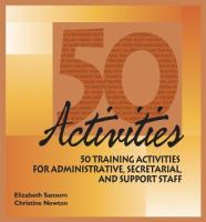 50 Training Activities for Administrative, Secretarial and Support Staff
