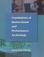 Foundations of Instructional and Performance Technology