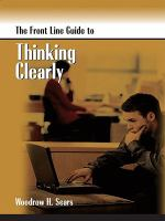 The Front Line Guide to Thinking Clearly