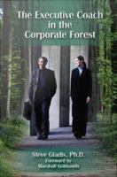 The Executive Coach in the Corporate Forest
