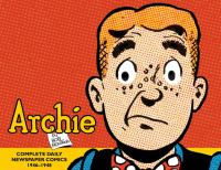 Archie: The Complete Daily Newspaper Strips, 1946–1948 - See more at: http://www.comic-con.org/awards/eisner-award-recipients-2010-present#sthash.E8F6DtJe.dpuf