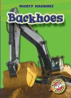 Backhoes / by Ray McClellan