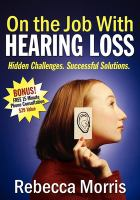 On the Job With Hearing Loss