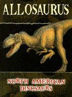 Allosaurus (North American Dinosaurs)
