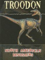 Troodon (North American Dinosaurs)