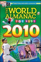 The World Almanac for Kids, 2010