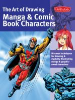 The Art of Drawing Manga & Comic Book Characters