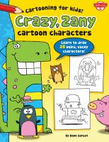 Crazy, Zany Cartoon Characters