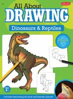 All About Drawing Dinosaurs & Reptiles