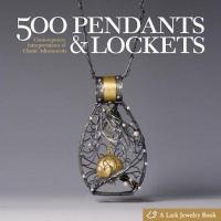 500 Pendants & Lockets
