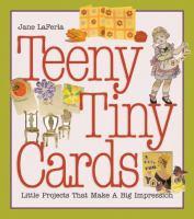 Teeny, Tiny Cards