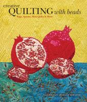 Creative Quilting With Beads