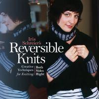 Iris Schreier's Reversible Knits