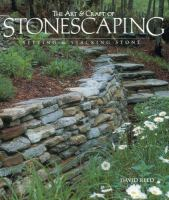 The Art & Craft of Stonescaping