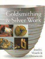 Goldsmithing and Silver Work