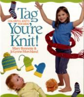 Tag, You're Knit!