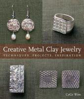 Creative Metal Clay Jewelry