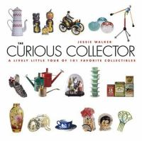 The Curious Collector