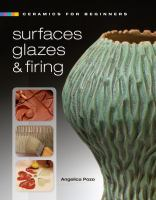 Surfaces, Glazes & Firing