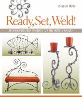 Ready, Set, Weld!