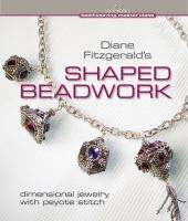 Diane Fitzgerald's Shaped Beadwork
