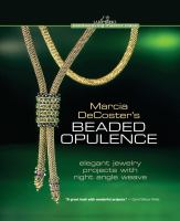 Marcia DeCoster's Beaded Opulence