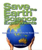 Save the Earth Science Experiments